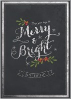 "A black chalkboard-like Christmas greeting card design with a white border and a message in white that reads ""Merry and Bright"", accented with a holly and berry design."