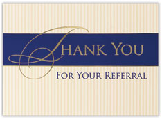 For Everything Thank You for Your Referral Card