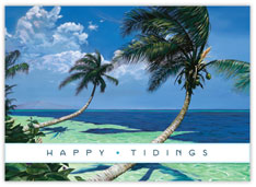 Happy Tidings from the Tropics