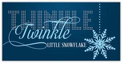 Twinkle Twinkle Little Snowflake