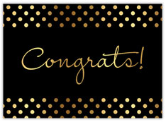 Black & Gold Congrats!