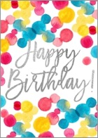 Watercolor polka dots in varying hues of red, blue, and yellow continue onto the back of the card and provide a jazzy front-side border for a 'Happy Birthday!' message written in a silver font against a white backdrop.