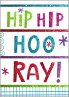 Bright and fun designs that seem to glitter with the words 'Hip Hip Hooray!' in colors like green, purple, blue, and red.