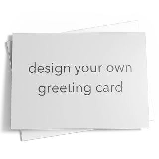 Design your own greeting card.