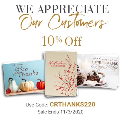 We Appreciate Our Customers. 10% Off. Use Code: CRTHANKS220. Sale Ends 11/3/2020